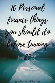 10 Personal finance things you should do before turning 25