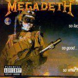 cool HARD ROCK & METAL – Album – $5.00 –  So Far, So Good…So What! [Explicit]