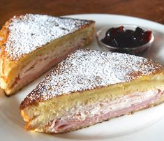 Monte Cristo and Croque Monsieur - MAN these look so good!