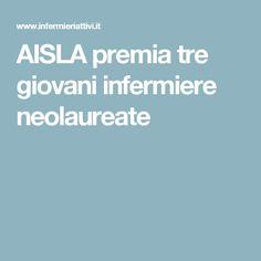 AISLA premia tre giovani infermiere neolaureate