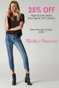 0749e82b6a2 25% OFF Midi Jeans. Two tone jeans now on sale. Blank NYC Denim. Polkadots    Moonbeams