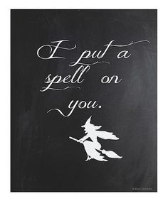 Look what I found on #zulily! 'I Put a Spell on You' Chalkboard Print by Ellen Crimi-Trent #zulilyfinds