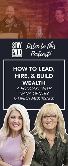 Who should listen to this Stay Paid podcast: Anyone who wants some truly fantastic advice about leadership and agents who want more successful businesses. real estate podcast - team leading tips - realtor tips - building a team - leadership tips