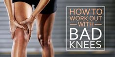 Here are the best and worst work outs for bad knees, and tips to help you reach your fitness goals even if your knees ache. Sore Knees, Bad Knees, Arthritis Exercises, Knee Exercises, Stretches, 21 Day Fix Workouts, Easy Workouts, Fitness Goals, Fitness Tips