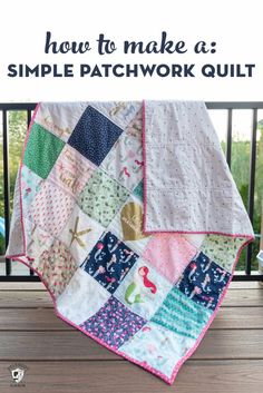 How to Make a Simple Patchwork Quilt