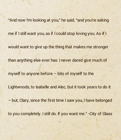 City of Glass, The Mortal Instruments. I love this quote.