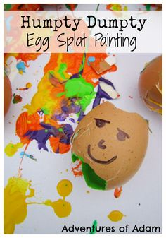 Humpty Dumpty Egg Splat Painting Humpty Dumpty sat on the wall Humpty Dumpty had a great fall. push a paint filled Humpty off the wall and create an egg splat painting masterpiece Fairy Tale Activities, Rhyming Activities, Autism Activities, Easter Activities, Preschool Activities, Work Activities, Family Activities, Outdoor Activities, Nursery Rhyme Crafts