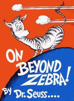 On Beyond Zebra! (Classic Seuss) by Dr. Seuss http://www.amazon.com/dp/B00ESF29I4/ref=cm_sw_r_pi_dp_Zm9Qwb1FCQ2YD