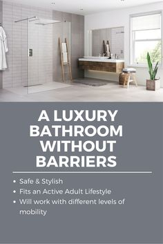 Active adult bathrooms can be luxurious. In this article get tips for an invigorating bathroom without barriers! Click through to learn more.