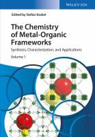 The chemistry of metal-organic frameworks : synthesis, characterization, and applications / edited by Stefan Kaskel Energy Storage, Data Sheets, Chemistry, Products, Gadget