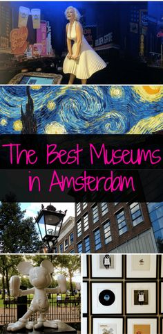 Best Museums in Amsterdam: The Ones You Can't Miss!