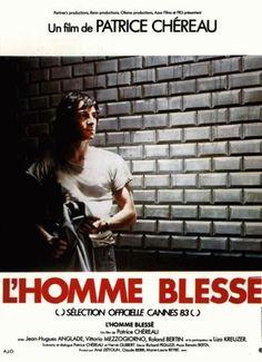 Patrice Chéreau - L'Homme blessé / The Wounded Man (1983)