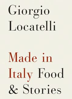 #Made in Italy: Food & Stories by @Giorgio Locatelli http://www.locandalocatelli.com/home