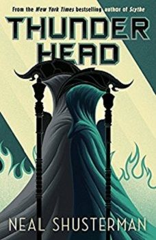 Thunderhead by Neal Shusterman - Book Review