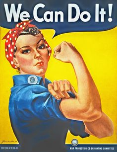 """A finely restored version of J. Howard Miller's iconic Rosie the Riveter poster. Rosie proclaims, """"We Can Do It!"""" Rosie the Riveter came to represent women working the production line on the home front during WWII. World War Two Rosie The Riveter Poster, Rosie Riveter, Rosie The Riveter Costume, American Apparel, American Women, American History, American War, American Freedom, American Spirit"""