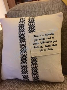 Memory pillow. Can be made from a shirt or sweater or dress worn by a loved one who passed. #mommardesjgns