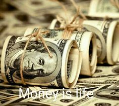 This time money is life.