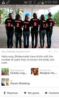 Bachelorette Party Ideas : t shirts with numbers of years you've known the bride. Wypkema LeClair Bachelorette Party Ideas : t shirts with numbers of years you've known the bride. Cute Wedding Ideas, Perfect Wedding, Dream Wedding, Wedding Day, Wedding Inspiration, Wedding Stuff, Wedding Matches, Bridesmaid Shirts, Bridesmaids