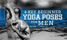 Whether you have strong and tight muscles or you just want to build up your strength, here are some basic yoga poses for men that are a great way to start!