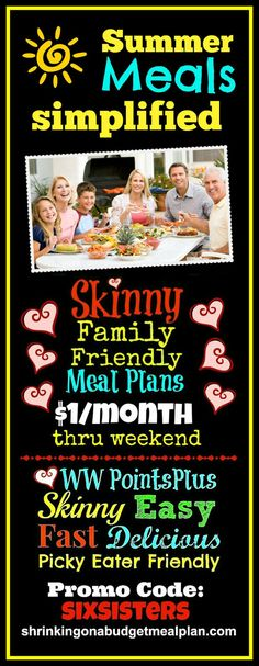 $1/Month Through Sunday Only! Summer Fun means a hectic family schedule. Simplify your Summer Meals with Weight Watchers friendly meal plans. Make 2014 the year you Reclaim your Skinny with mouth watering meals that are Picky Eater approved. We'll cover everything you need to know to get Points+ friendly, Picky Eater approved meals on your family dinner table every night - EASY - and on the cheap.