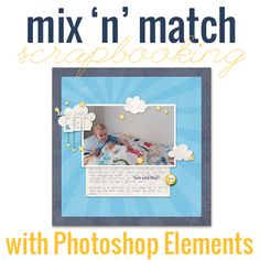 mix-n-match-scrapbooking: tips for using supplies from different kits on one layout