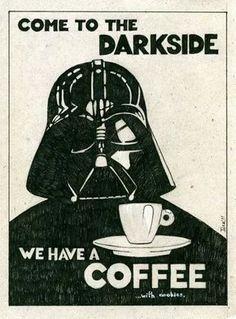 Quem vai para o lado escuro da força ? Se tem café eu vou