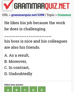 He likes his job because the work he does is . English Grammar Quiz, English Grammar Exercises, English Quiz, English Course, Learn English, Advanced Vocabulary, Yes Or No Questions, Ielts, Writing