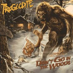 GERATHRASH - extreme metal: Troglodyte - Don't Go In The Woods (2012) | Death ...