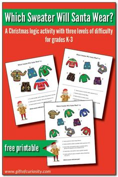 It's Christmastime and Santa has to decide which ugly Christmas sweater to wear. Use the clues on each page to determine which sweater he chooses.Challenge your children with this fun logic activity! #freeprintable #giftofcuriosity #christmas #uglysweater || Gift of Curiosity Creative Activities For Kids, Christmas Activities For Kids, Kids Learning Activities, Creative Kids, Christmas Fun, Free Worksheets For Kids, Free Printable Worksheets, Free Printables, Logic Games