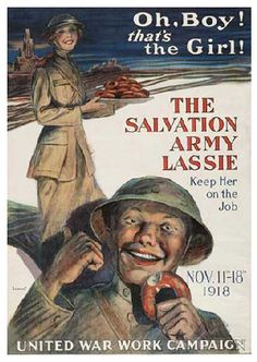 The Salvation Army Salvation Army Vintage Poster WWI (My grandfather Zach Carter Cummings spoke well of TSA Lassies) Link is to TSA History web site where there are other posters & photos