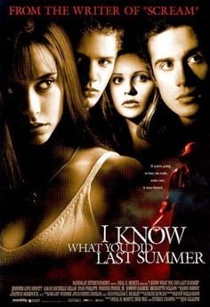 1997 - I Know What You Did Last Summer -- Last summer, four friends made a desperate pact to conceal a shocking secret. But now, someone has apparently learned the truth.♥♥♥