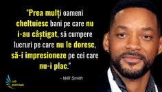 Succesul si palmaresul lui Will Smith este impresionant. Will Smith si-a inceput cariera in muzica rap, sub numele The Fresh Prince, cu un debut modest. Will Smith, True Words, Sayings, Memes, Quotes, Inspiration, Sports, Characters, Places