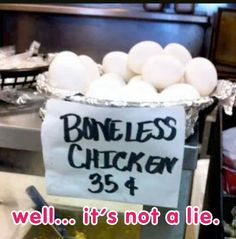 Really young boneless chicken!