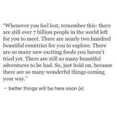 Whenever you feel lost ...
