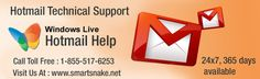 Seeking Hotmail technical support is super easy now with Smartsnake technical service provider. Brilliantly talented technicians are there to offer you unlimited Hotmail help support remotely. Miscellaneous errors are solved immediately by our Hotmail technical support department. They have experienced team to offer you perfect Hotmail help support throughout the day and during odd hours too. Call-1-855-517-6253 now.