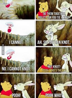 Probably the best piece of Winnie-the-Pooh comic! This made me smile a lot. Presnell all Winnie-the-Pooh stuff reminds me of you! Disney Pixar, Disney And Dreamworks, Humor Disney, Disney Quotes, Disney Facts, Funny Shit, Funny Memes, Funny Stuff, Silly Jokes