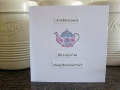 Mother's Day Card A Mother's Love is like a cup by thesparklyfairy, £2.00