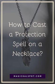 Witchcraft Spells For Beginners, Healing Spells, Magick Spells, Voodoo Spells, Candle Spells, Sorts De Protection, Protection Spells, Protection Necklace, Witch Spell Book