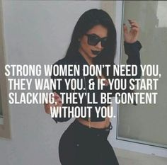 Quotes Strong Women Independent Mottos Ideas Source by Boss Bitch Quotes, Babe Quotes, Sassy Quotes, Queen Quotes, Girl Quotes, Woman Quotes, Quotes To Live By, Qoutes, Funny Quotes