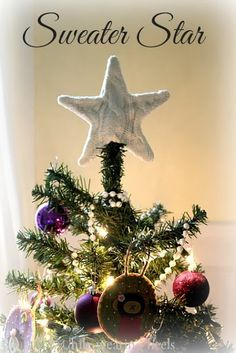 While Wearing Heels: Sweater Star Christmas Tree Topper Tutorial