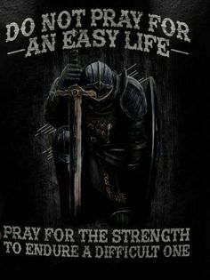 Prayer Warrior, Warrior Quotes, Warrior 3, Bible Quotes, Men Quotes, Strong Quotes, Bible Scriptures, Knights Templar, Word Of God