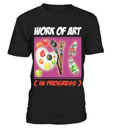 # Artist Gift Work Of Art In Progress HOT SHIRT .  Artist Gift Work Of Art In Progress HOT SHIRT✓ Printed On High Quality Material. Digital Direct Printing, eco-friendly Ink. ✓ Safe and Secure Checkout via Paypal or Credit Card.✓ Available now: Sweat Shirt, V-neck, Tank Top, Long sleeve Tee. ✓ These Products are printed on really comfortable, quality shirts.Hope you like these Cute T-shirts! Please Buy here to support Designers. >> Get yours Now!And we will really appreciate if you share…