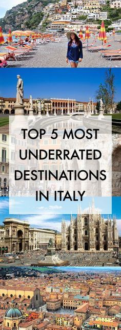 History In High Heels: Top Five Most Underrated Destinations in Italy