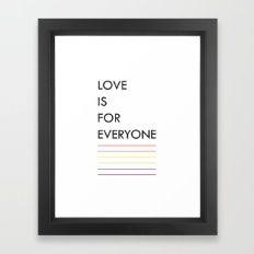 love is for everyone II Framed Art Print