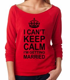 Bride Tank / I Cant Keep Calm Im Getting Married / Bella Flowy Tank Top / Funny Bride Gift // Bachelorette tshirt / Bridal Tank Top on Etsy, Friend Wedding, Our Wedding, Dream Wedding, Wedding Ideas, Wedding Things, Wedding Bells, Perfect Wedding, Wedding Stuff, Wedding Inspiration