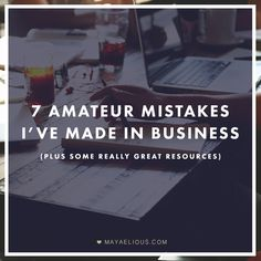 7 mistakes to avoid in #smallbusiness + #freelancing. Great post.