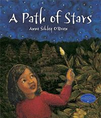 A Path of Stars by Anne Sibley O'Brien, for grades K-2.