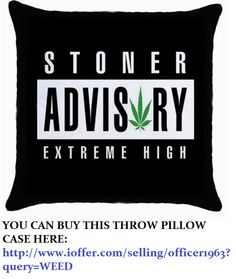 GO TO THE LINK UNDER THE PICTURE TO BUY THIS WEED THROW PILLOW CASE
