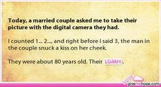 True love - Today, a married couple asked me to take their picture with the digital camera they had.