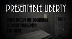 Presentable Liberty| Full Game| Letter Simulator